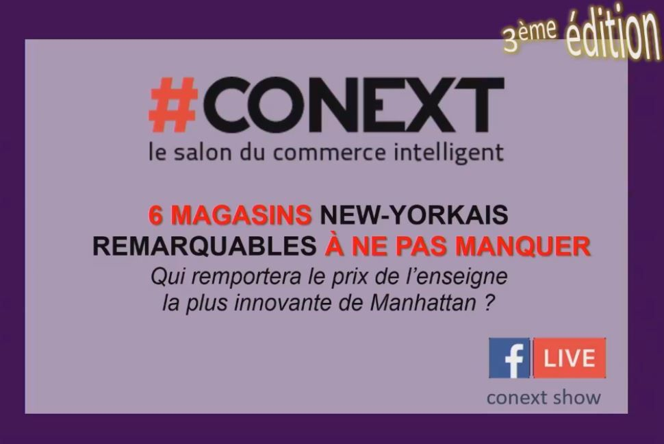 Conext 2018 : 6 magasins new-yorkais remarquables