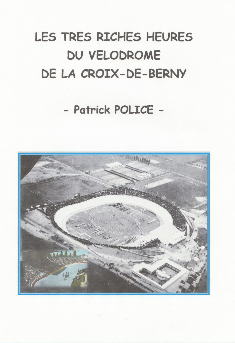 L'histoire du vélodrome de la Croix-de-Berny