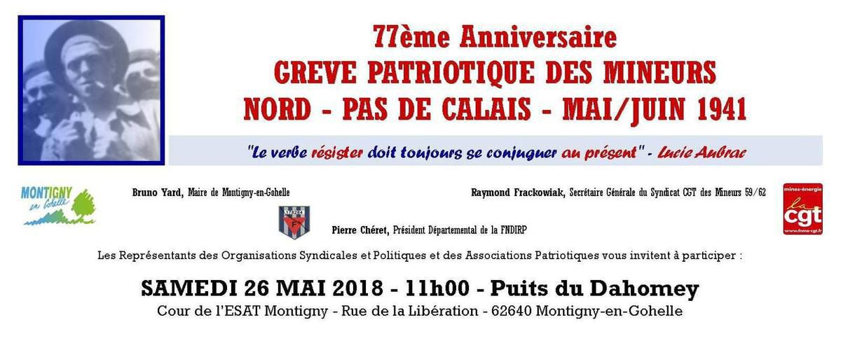 La commémoration du 77ème anniversaire de la grève patriotique des mineurs du Nord-Pas-de-Calais aura lieu le samedi 26 mai au puits du Dahomey