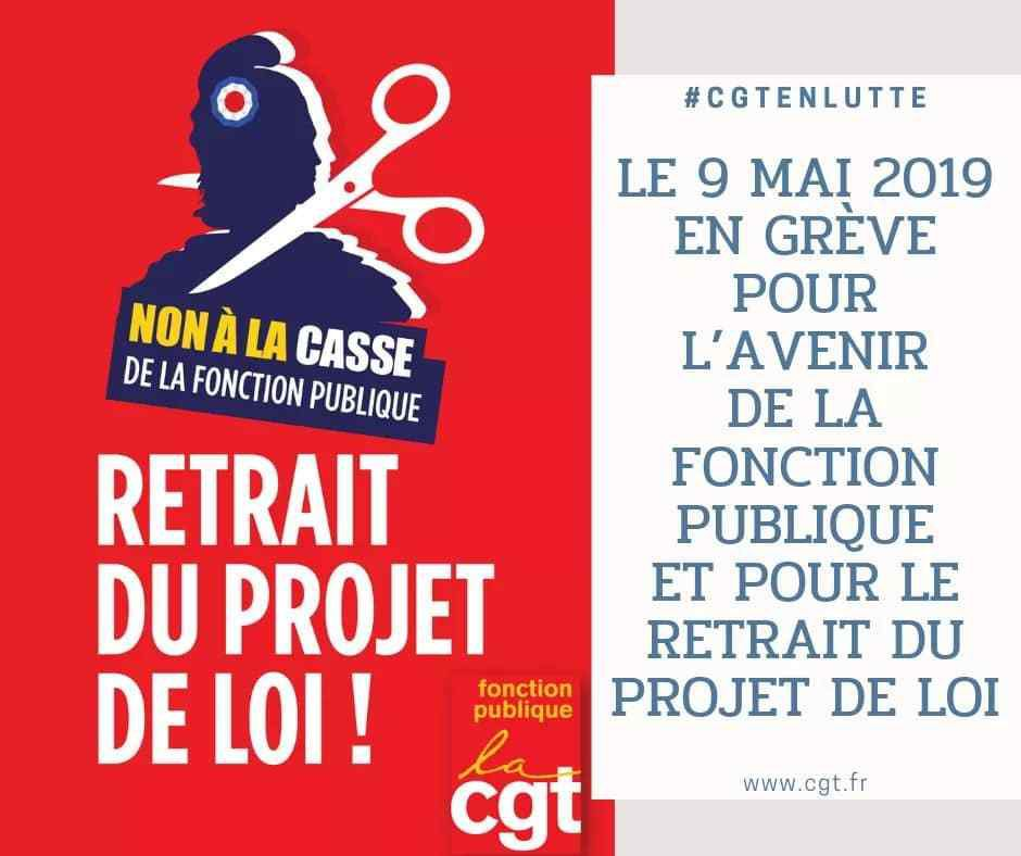 Le 9 mai 2019, en grève pour l'avenir de la fonction publique et pour le retrait du projet de loi