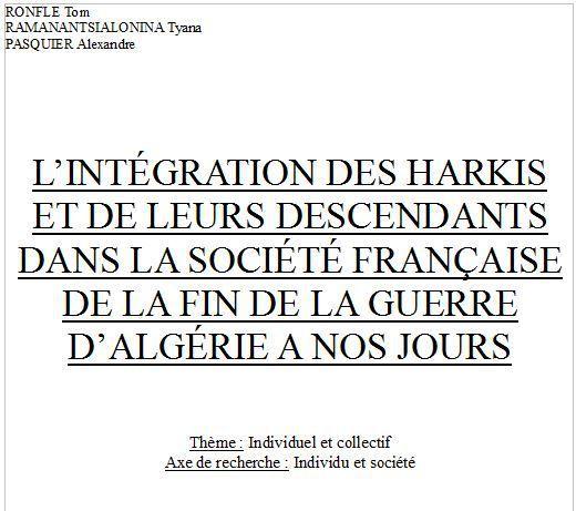 L'INTÉGRATION DES HARKIS ET DE LEURS DESCENDANTS DANS LA SOCIÉTÉ FRANÇAISE DE LA FIN DE LA GUERRE D'ALGÉRIE A NOS JOURS