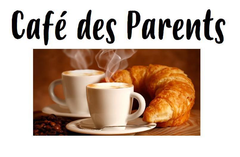 Café des Parents ce vendredi 17 janvier