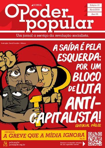 Brésil : « Ni procédure d'empêchement, ni pacte avec la bourgeoisie. L'issue est à gauche ! », Parti communiste brésilien (PCB)