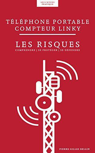 Compteurs Linky : risque économique, risques sanitaires, dérive démocratique (livre)
