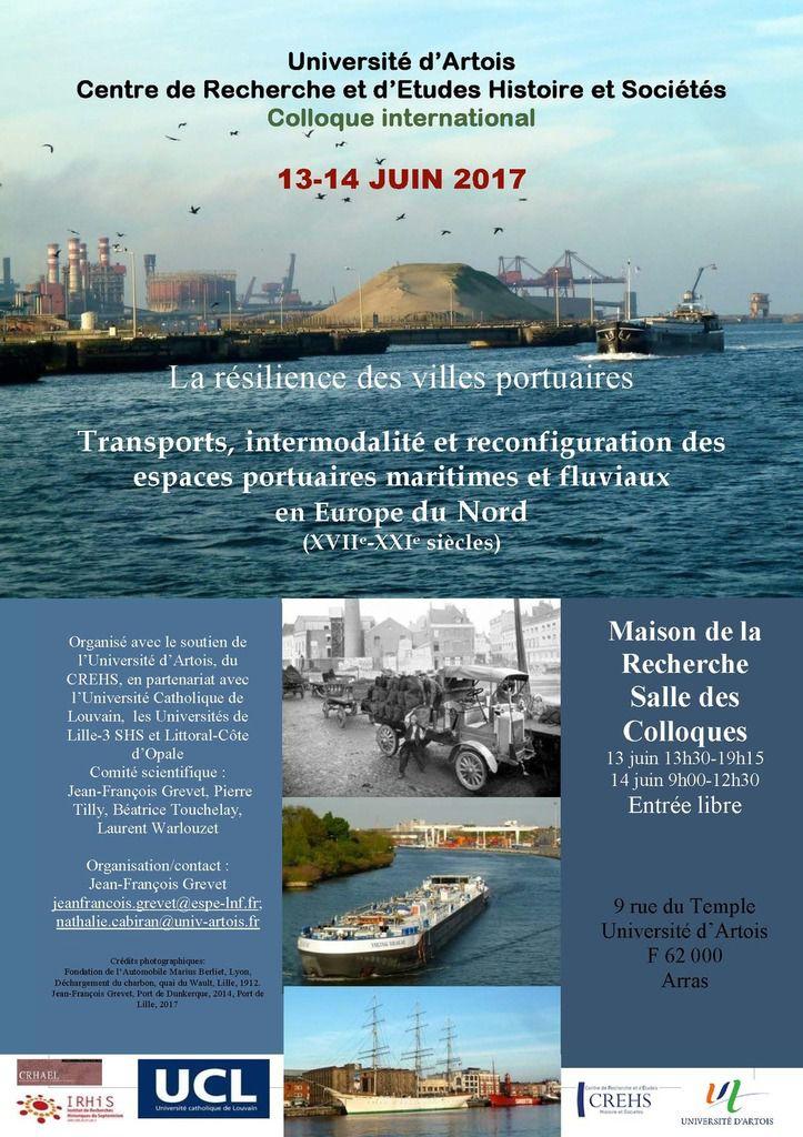 Colloque « La résilience des villes portuaires. Transports, intermodalité et reconfiguration des espaces portuaires maritimes et fluviaux en Europe du Nord, (XVIIe-XXIe siècles) »