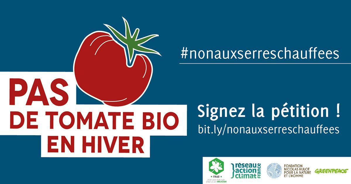 Pas de tomate bio en hiver, non aux serres chauffées Non à l'industrialisation de la Bio ! (Pétition)