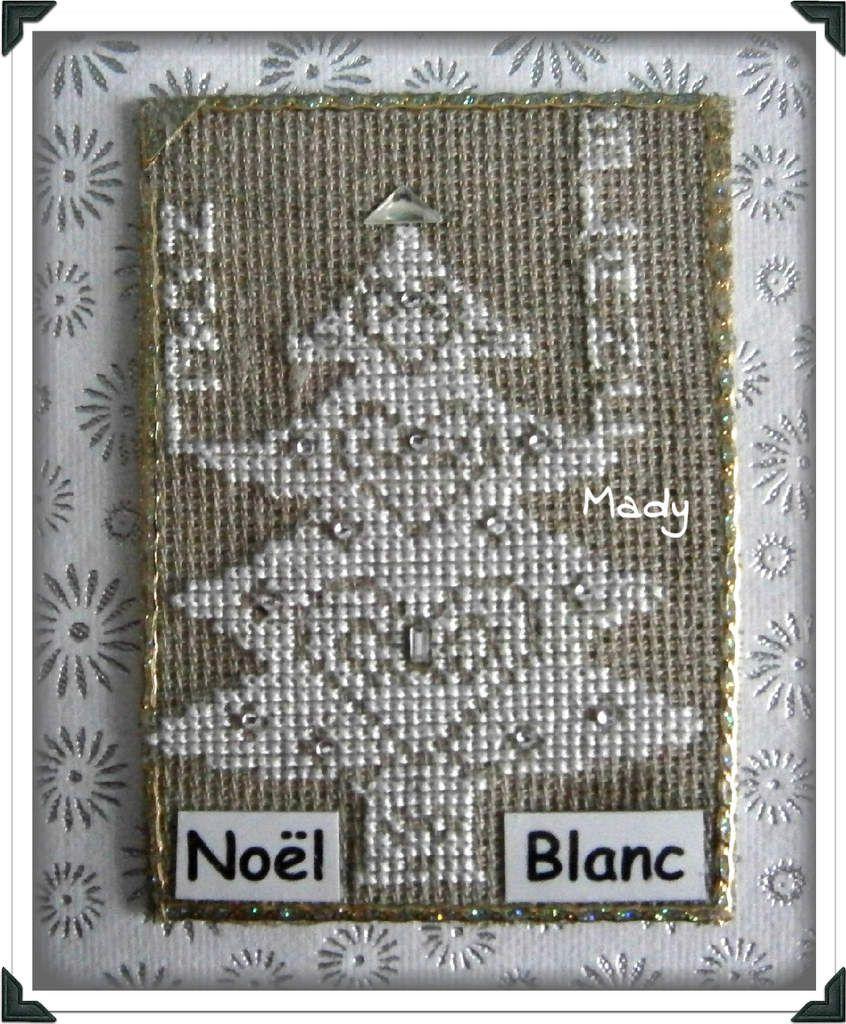 NOEL BLANC / ATC BRODEE / ON LES REVOIT !
