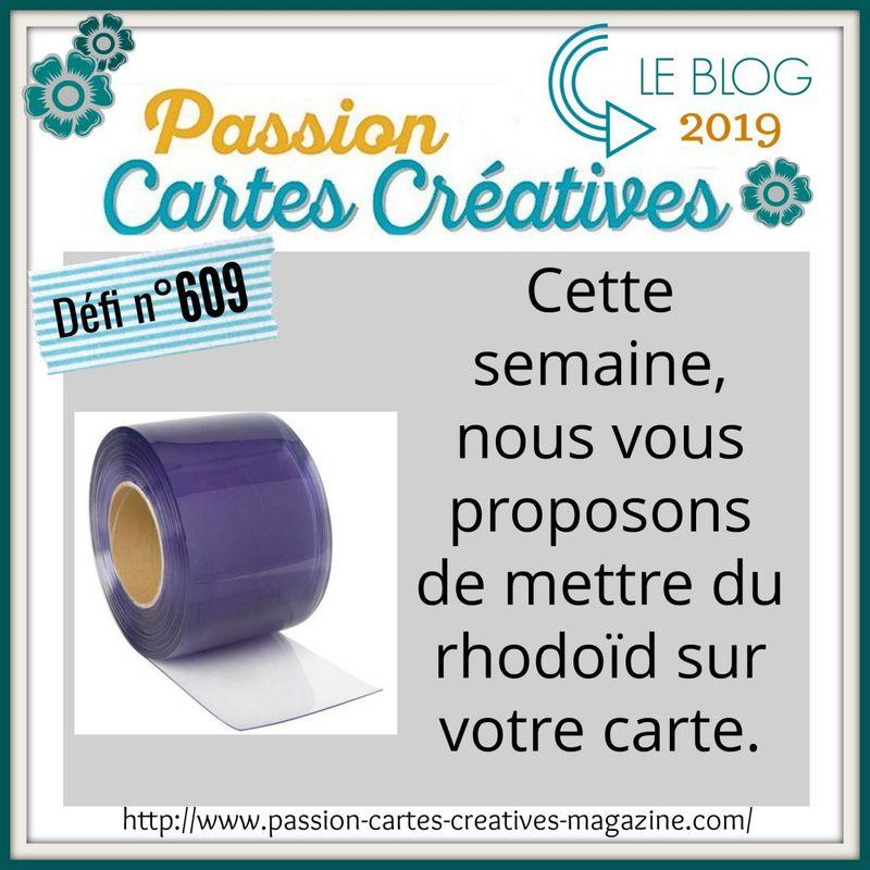 Défi n°609 sur le blog PASSION CARTES CREATIVES