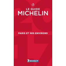 Guide Michelin Paris et ses environs 2017 : 92 nouvelles tables (du 1er au 10e arrondissement, 51)