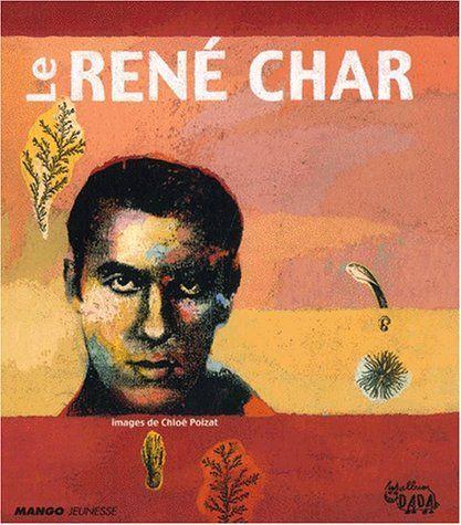 René Char : la liberté, ça vous dit quelque chose ?