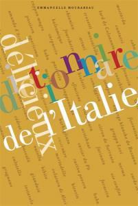 Le Dictionnaire délicieux de l'Italie, ça vous dit quelque chose ?