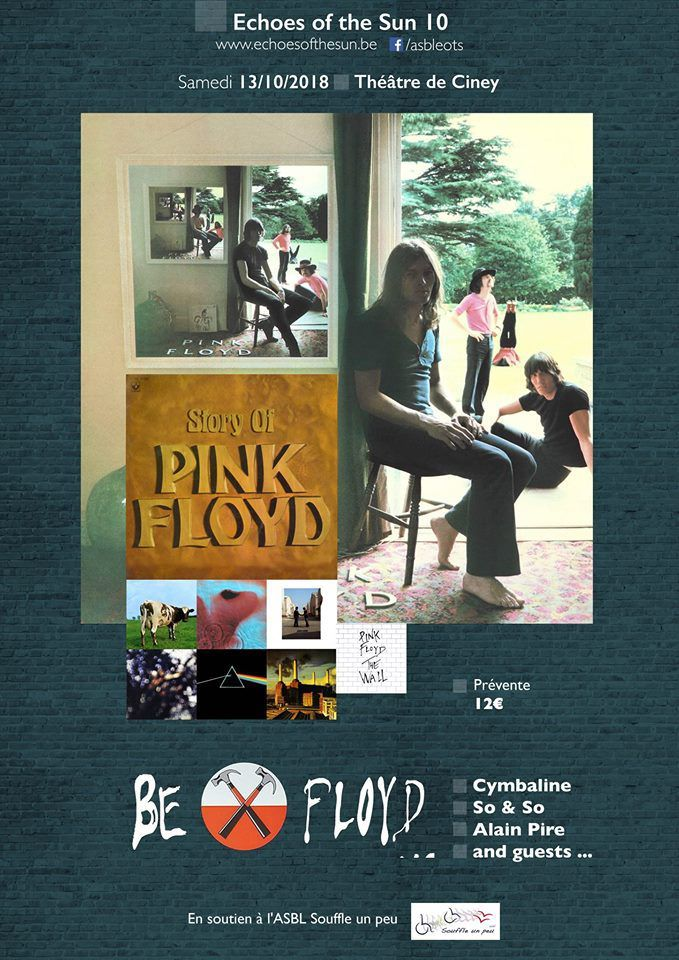 Story Of Pink Floyd organisé par Echoes of the Sun avec Cymbaline/ Be Floyd / So and So and guests, Théâtre de Ciney le 13 octobre 2018