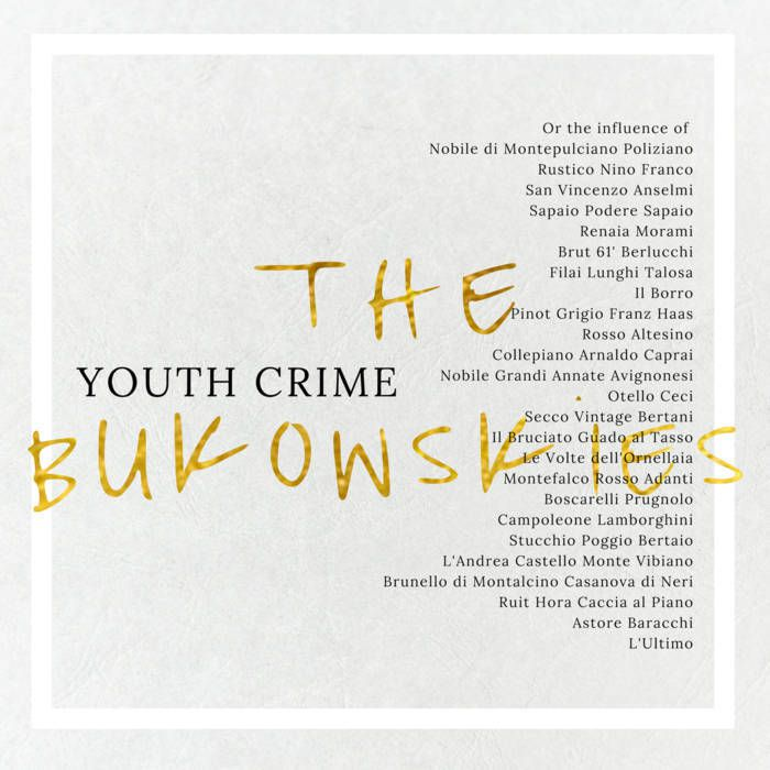 Album - The Bukowskies - Youth Crime or the influence of...