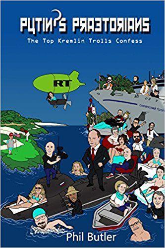 Portada del libro Putin's Praetorians: Confessions of the Top Kremlin Trolls
