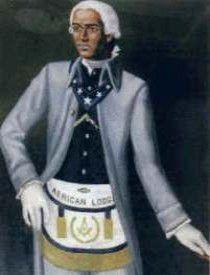 """Prince Hall. 1735 - 1807, Fundador de la """"Masonería Negra"""" o Masonería Prince Hall en los EE.UU."""
