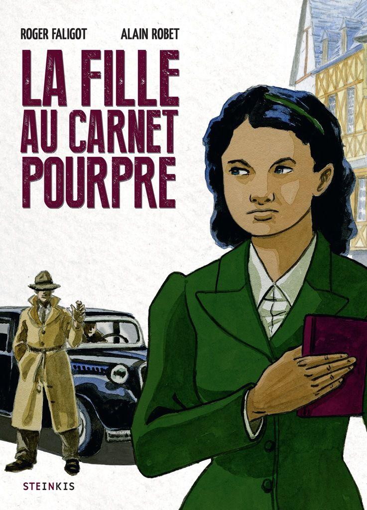La fille au carnet pourpre, un roman graphique sur l'occupation à Brest: Roger Faligot et Alain Robet à la librairie Dialogues de Brest le samedi 22 octobre