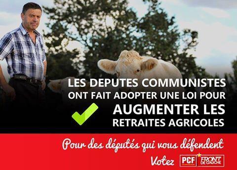 Les députés communistes ont fait adopter une loi pour augmenter les retraites agricoles: des députés PCF-Front de Gauche, c'est des députés qui vous défendent!