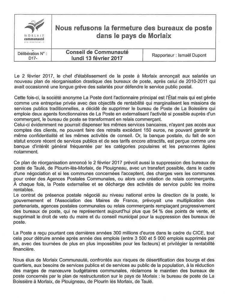 La motion que j'ai présentée hier pour la défense des bureaux de Poste suite aux annonces d'il y a dix jours à l'alerte que nous avions lancée dans la presse a aussi été adoptée à l'unanimité, même si Jean-Michel Parcheminal a défendu l'intérêt qu'il y avait à créer dans les bourgs des agences communales postales
