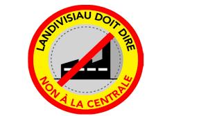 """L'association """"Landivisiau doit dire non à la Centrale"""" appelle au rassemblement le samedi 20 mai à 10h place du champ de foire à Landivisiau"""