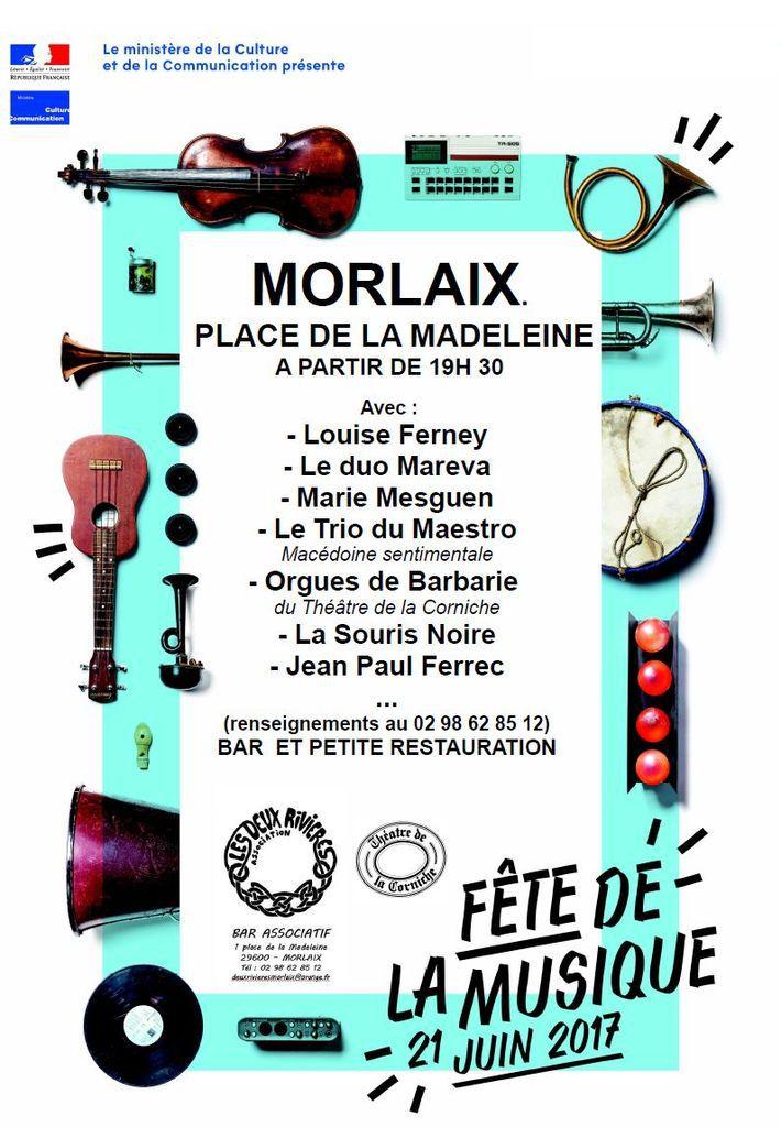 Fête de la Musique aux Deux rivières, place de la Madeleine à Morlaix, ce mercredi 21 juin 2017 à partir de 19h30