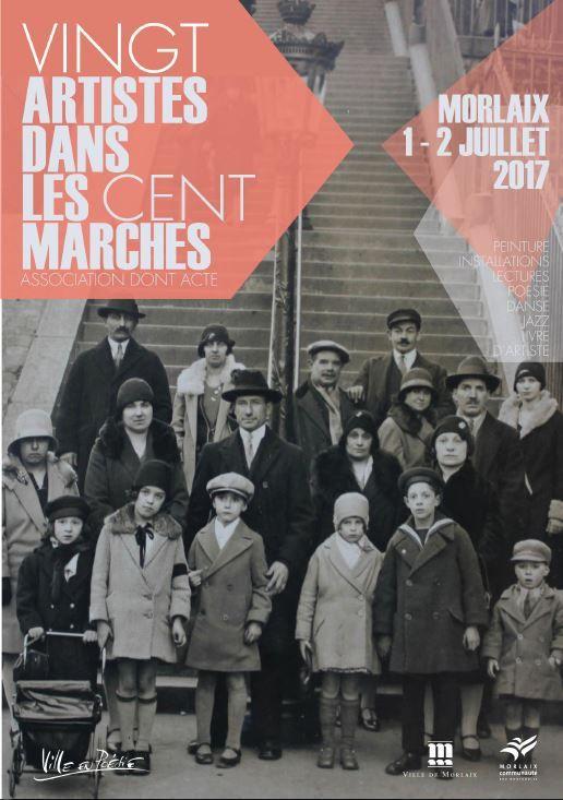 Les Cent marches, la vie d'artiste (Monique Keromnès, Le Télégramme - 30 juin 2017): festival artistique et littéraire des Cent marches ce week-end du 1er au 2 juillet à Morlaix