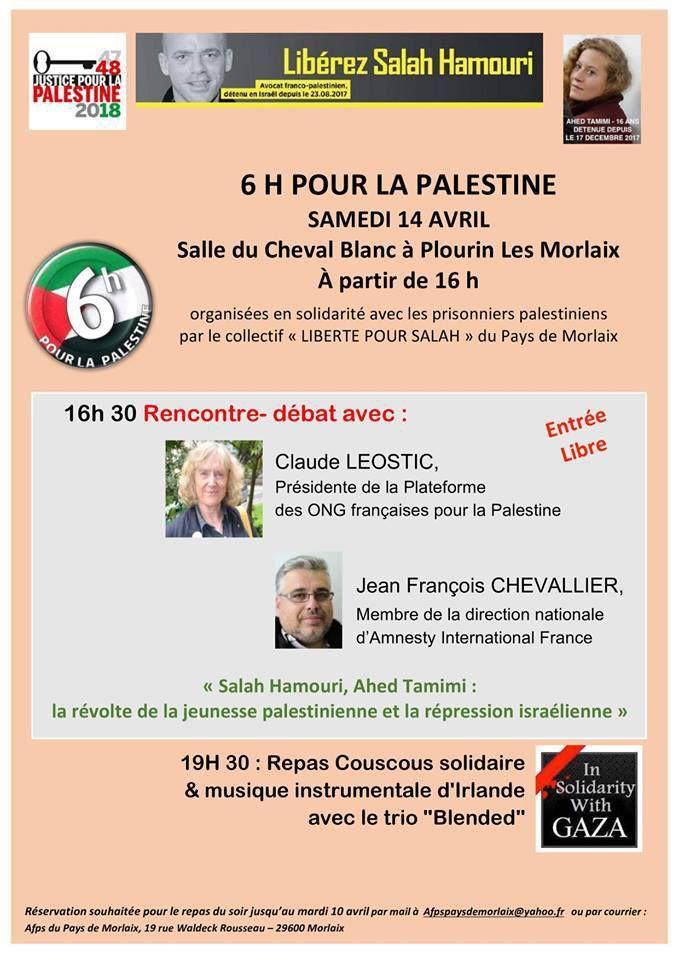 samedi 14 avril, 16h-22h: 6 heures pour la Palestine à Plourin-les-Morlaix avec Claude Léostic, présidente de la plateforme des ONG pour la Palestine, et Jean-François Chevallier (Amnesty International)
