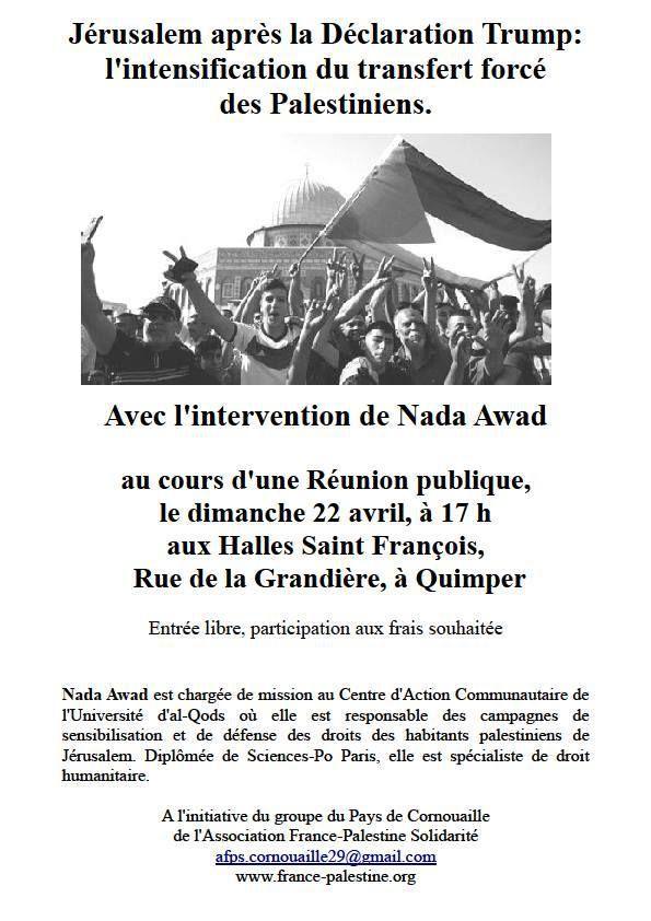 Dimanche 22 avril 17h QUIMPER Halles St François-  Avec Nada Awad - Après la déclaration de Trump, l'intensification du transfert forcé des Palestiniens de Jérusalem