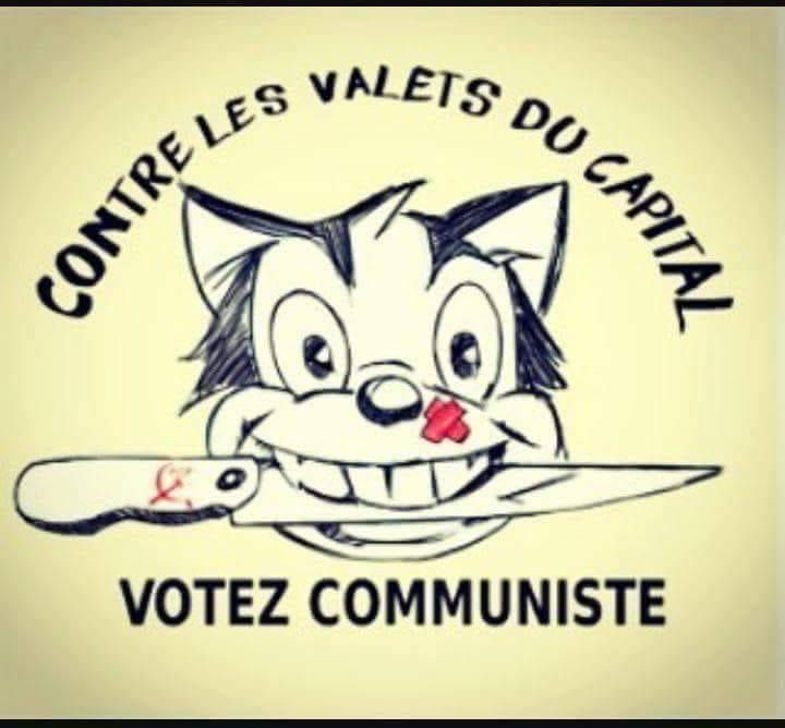 Contre les valets du capital, votez communiste!