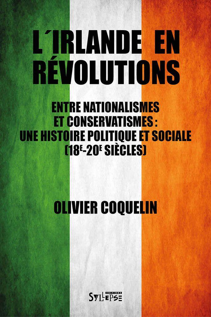L'Irlande en révolutions - Olivier COQUELIN invité du PCF Pays Bigouden samedi 12 janvier 2019, Pont L'Abbé, 10h30