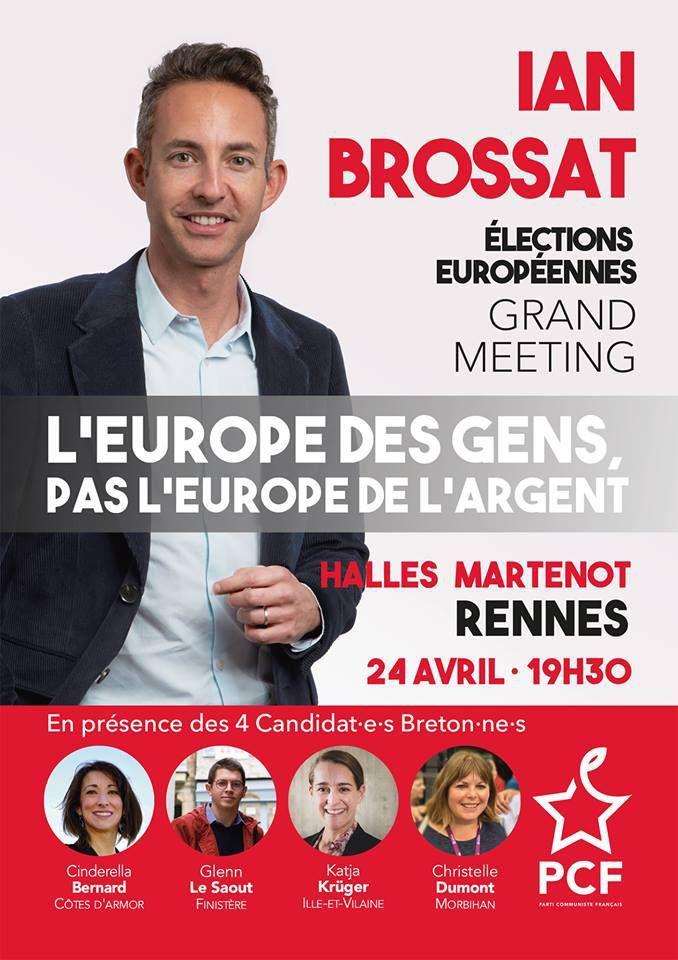 Grand meeting avec Ian Brossat et les candidats bretons du PCF aux élections européennes à Rennes le mercredi 24 avril à 19h30, Halles Martenot