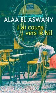 Alaa El Aswany, grand écrivain égyptien : Je dirai encore ce que je pense, je n'ai pas peur du maréchal Sissi (entretien avec Muriel Steinmetz, L'Humanité - 26 avril 2019)