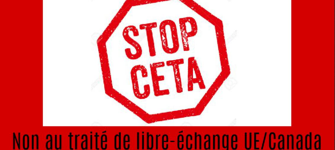 Non à la ratification du CETA - Appel à rassemblement demain, samedi 13 juin, à Morlaix, à 11h devant le kiosque