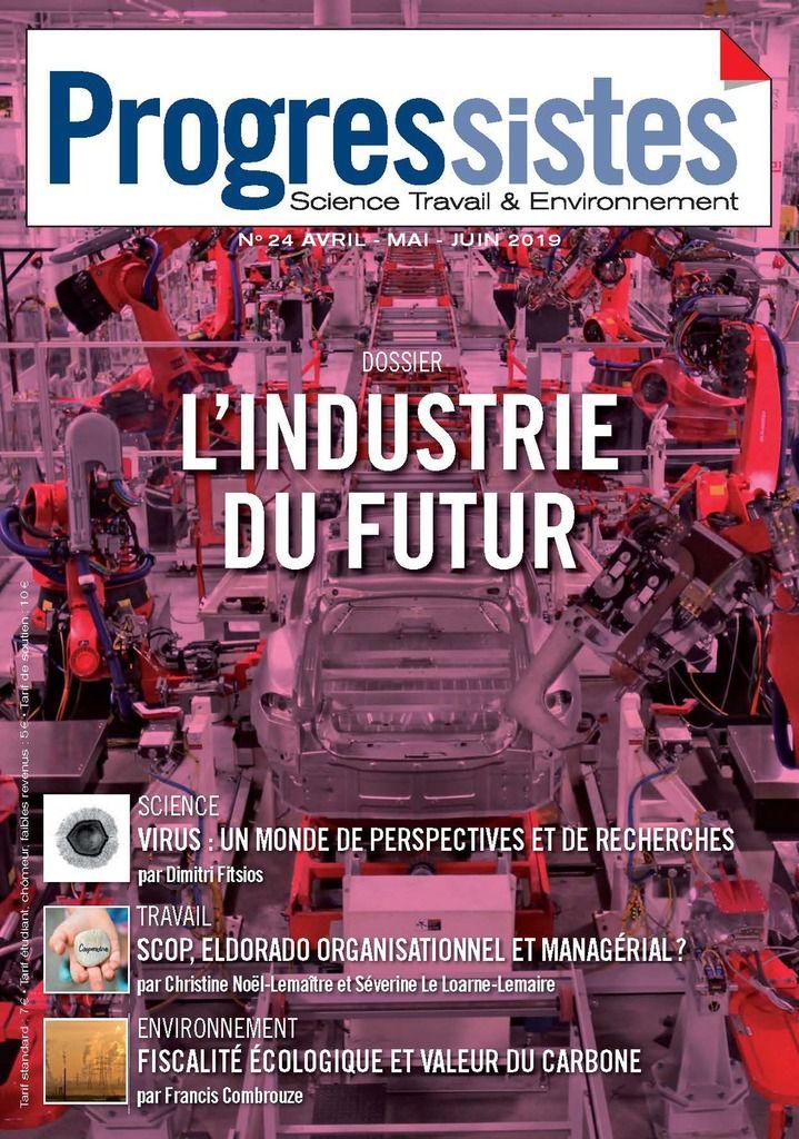"""LES LIENS ENTRE SERVICES ET INDUSTRIE : L'APPROCHE MARXISTE (""""Progressises"""" - Avril mai Juin 2019 - revue PCF)"""