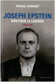 Hommage. L'honneur d'un judéo-bolchevique polonais - Joseph Epstein, par Charles Silvestre, L'Humanité, 20 janvier 2020