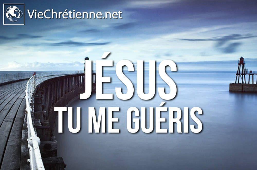 Jésus m'a guéri