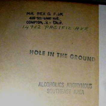 """Le fondateur du groupe AA """"The Hole in the Ground"""" Los Angeles"""