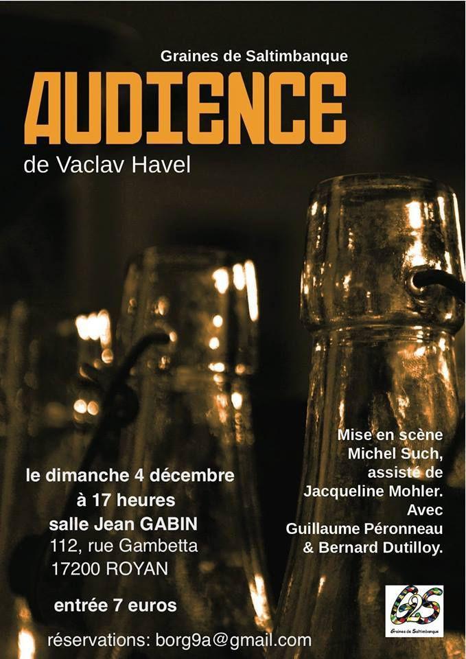 Le 4 décembre, reprise d'Audience de Vaçlav Havel