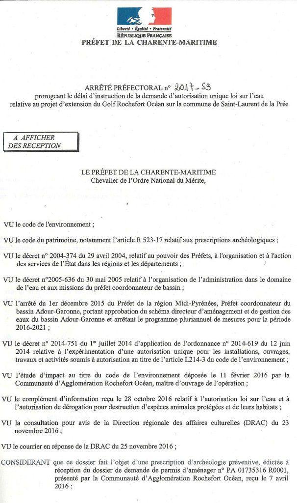 Arrêté préfectoral concernant le délai d'instruction de la demande d'autorisation unique loi sur l'eau relative au projet d'extension du golf