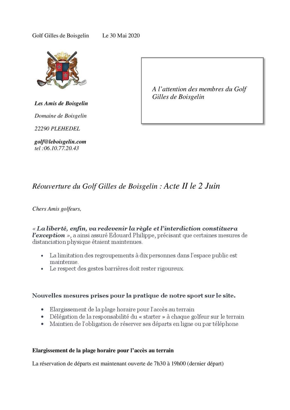Ré-ouverture du golf Gilles de Boisgelin: Acte II : Rappel
