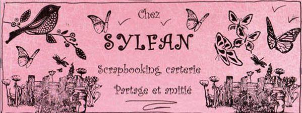 Le scrapbooking de SYLFAN