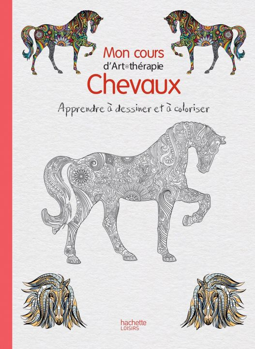 À paraître : Mon cours d'Art-Thérapie - Les Chevaux