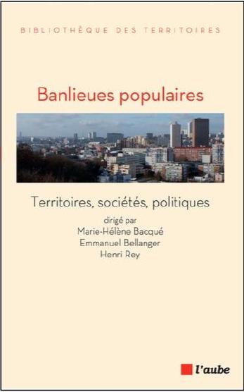 Les Banlieues populaires, éditions de l'Aube