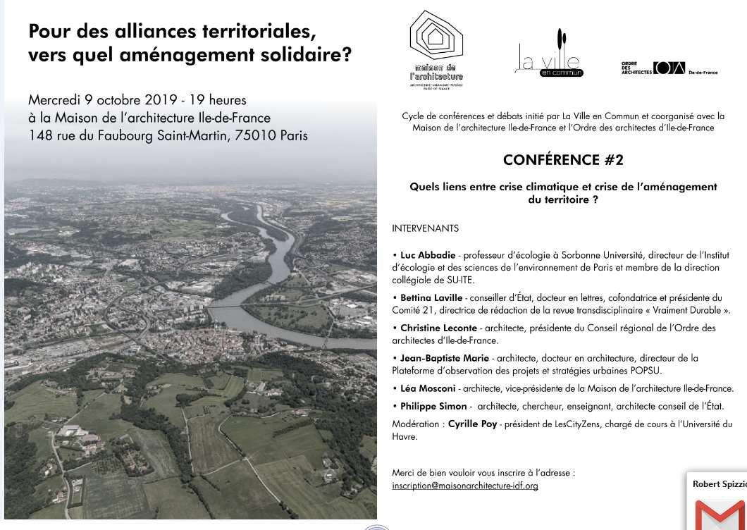 Quels liens entre crise climatique et crise de l'aménagement du territoire ? Conférence-débat Maison de l'Architecture IDF/ Conseil de l'ordre des Architectes IDF/ La Ville en Commun