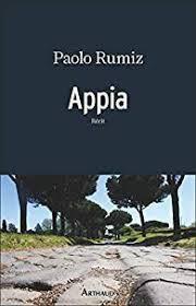 """Un bouquin à lire """"Appia"""" de Paolo Rumiz"""