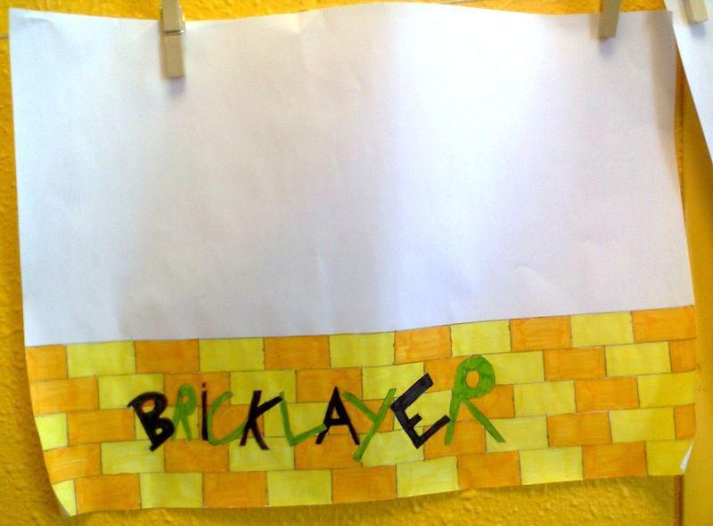 Bricklayer (inachevé, l'élève a été en stage pendant une partie de la séquence)