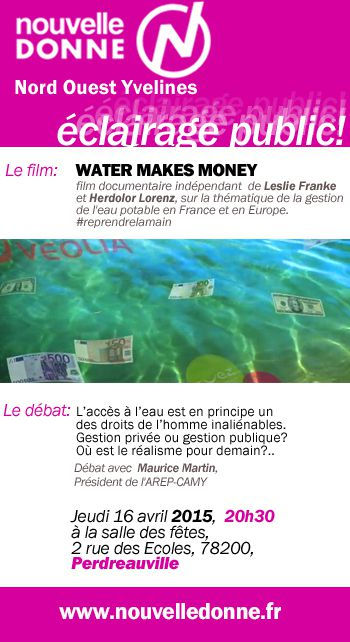 16 avril à Perdreauville: WATER MAKES MONEY