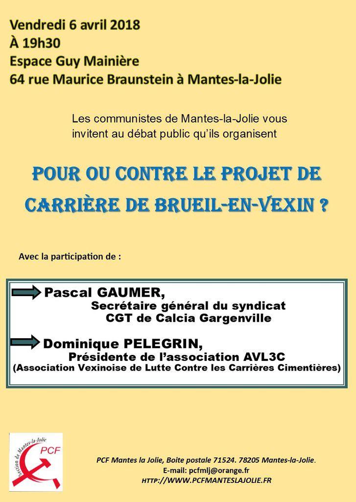 """Vendredi 6 avril. Débat public à Mantes-la-Jolie: """"pour ou contre le projet de carrière à Brueil-en-Vexin ?"""""""
