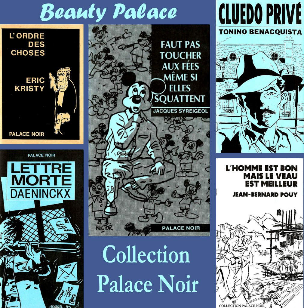Collection 'Palace Noir' (Editions Beauty Palace)