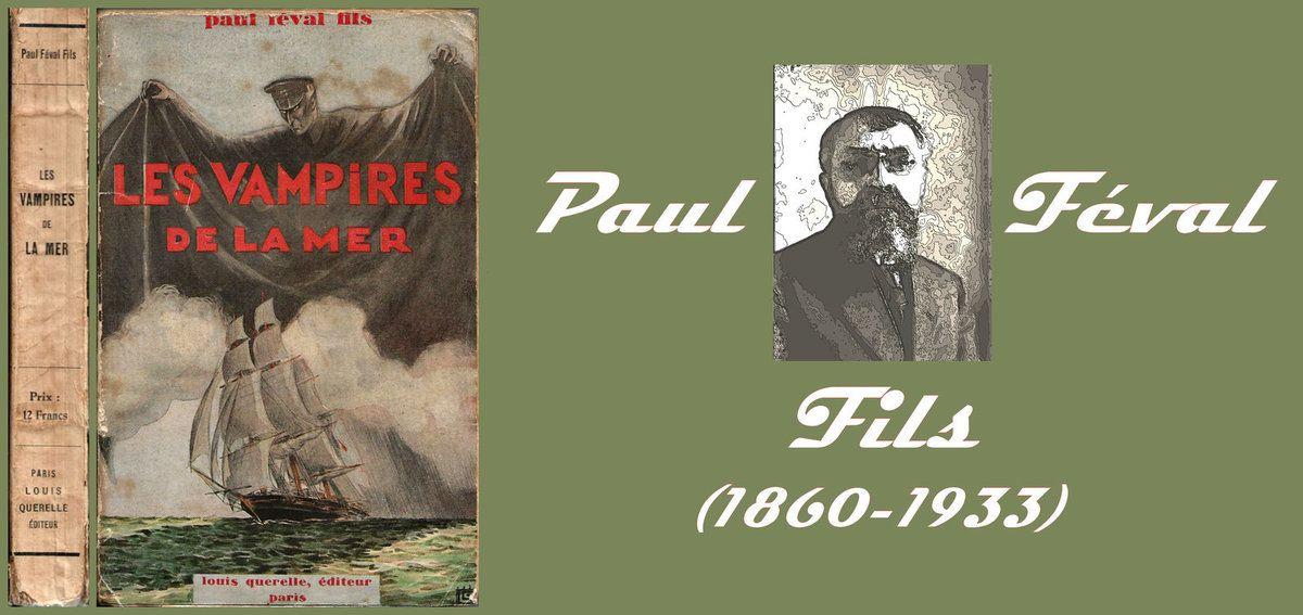 Paul FEVAL fils, Les Vampires de la Mer