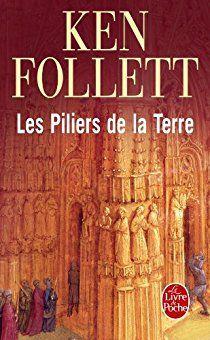 Les piliers de la terre - Ken FOLLET
